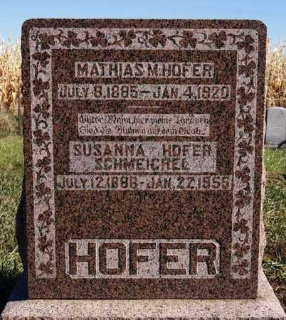 HOFER, MATHIAS M - Hutchinson County, South Dakota | MATHIAS M HOFER - South Dakota Gravestone Photos