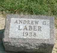 LABER, ANDREW G. - Hutchinson County, South Dakota   ANDREW G. LABER - South Dakota Gravestone Photos