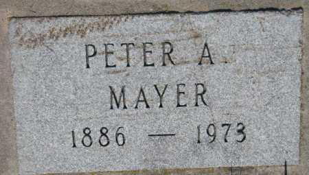 MAYER, PETER - Hutchinson County, South Dakota | PETER MAYER - South Dakota Gravestone Photos