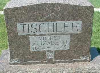 TISCHLER, ELIZABETH - Hutchinson County, South Dakota | ELIZABETH TISCHLER - South Dakota Gravestone Photos