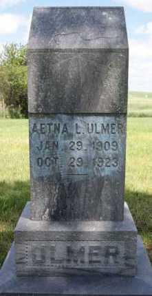 ULMER, AETNA L - Hutchinson County, South Dakota | AETNA L ULMER - South Dakota Gravestone Photos