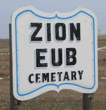 *ZION EUB, SIGN & NOTES - Hutchinson County, South Dakota | SIGN & NOTES *ZION EUB - South Dakota Gravestone Photos