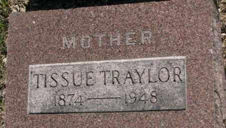 TRAYLOR, TISSUE - Jerauld County, South Dakota | TISSUE TRAYLOR - South Dakota Gravestone Photos