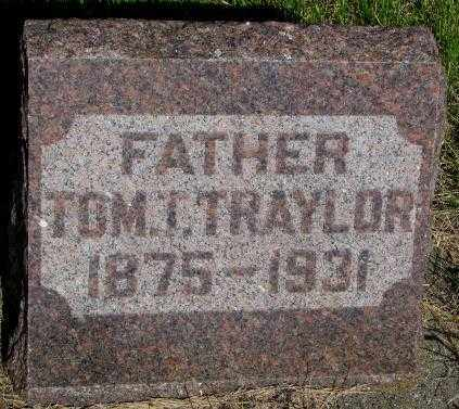 TRAYLOR, TOM T. - Jerauld County, South Dakota | TOM T. TRAYLOR - South Dakota Gravestone Photos