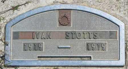 STOTTS, IVAN - Jones County, South Dakota | IVAN STOTTS - South Dakota Gravestone Photos