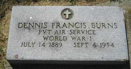 BURNS, DENNIS FRANCIS - Kingsbury County, South Dakota   DENNIS FRANCIS BURNS - South Dakota Gravestone Photos
