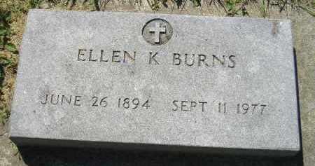 BURNS, ELLEN K. - Kingsbury County, South Dakota   ELLEN K. BURNS - South Dakota Gravestone Photos