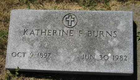 BURNS, KATHERINE F. - Kingsbury County, South Dakota | KATHERINE F. BURNS - South Dakota Gravestone Photos