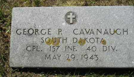 CAVANAUGH, GEORGE P. - Kingsbury County, South Dakota | GEORGE P. CAVANAUGH - South Dakota Gravestone Photos