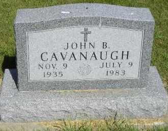 CAVANAUGH, JOHN B. - Kingsbury County, South Dakota | JOHN B. CAVANAUGH - South Dakota Gravestone Photos