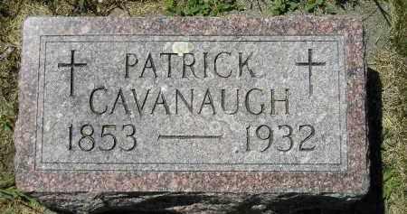 CAVANAUGH, PATRICK - Kingsbury County, South Dakota | PATRICK CAVANAUGH - South Dakota Gravestone Photos