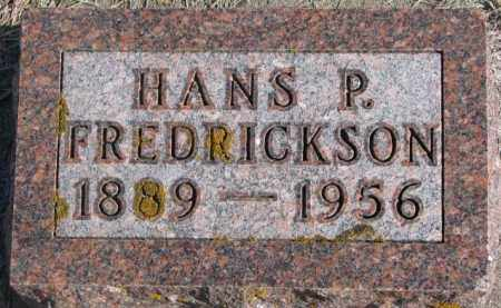 FREDRICKSON, HANS P. - Kingsbury County, South Dakota | HANS P. FREDRICKSON - South Dakota Gravestone Photos