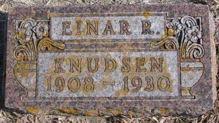 KNUDSEN, EINAR R. - Kingsbury County, South Dakota | EINAR R. KNUDSEN - South Dakota Gravestone Photos