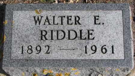 RIDDLE, WALTER E. - Kingsbury County, South Dakota | WALTER E. RIDDLE - South Dakota Gravestone Photos