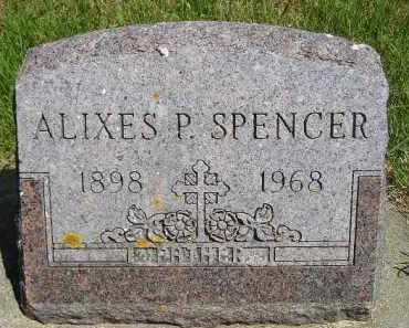 SPENCER, ALIXES P. - Kingsbury County, South Dakota | ALIXES P. SPENCER - South Dakota Gravestone Photos