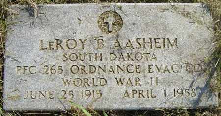 AASHEIM, LEROY B - Lincoln County, South Dakota | LEROY B AASHEIM - South Dakota Gravestone Photos