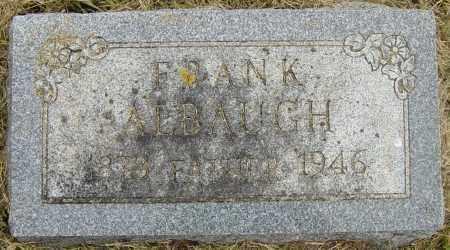 ALBAUGH, FRANK - Lincoln County, South Dakota | FRANK ALBAUGH - South Dakota Gravestone Photos