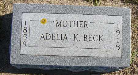 BECK, ADELIA K - Lincoln County, South Dakota | ADELIA K BECK - South Dakota Gravestone Photos