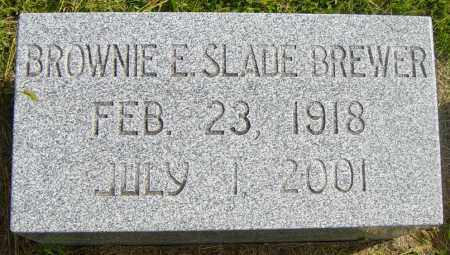 SLADE BREWER, BROWNIE E - Lincoln County, South Dakota | BROWNIE E SLADE BREWER - South Dakota Gravestone Photos