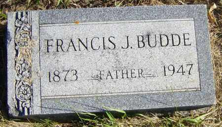 BUDDE, FRANCIS  J - Lincoln County, South Dakota | FRANCIS  J BUDDE - South Dakota Gravestone Photos