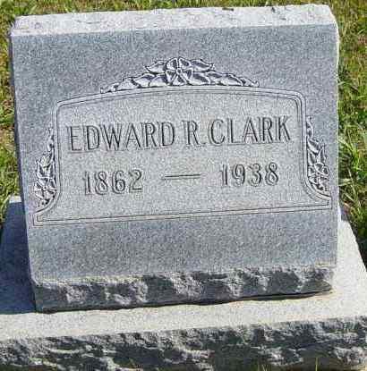 CLARK, EDWARD R - Lincoln County, South Dakota | EDWARD R CLARK - South Dakota Gravestone Photos