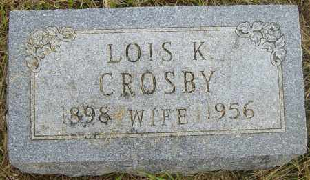 CROSBY, LOIS K - Lincoln County, South Dakota | LOIS K CROSBY - South Dakota Gravestone Photos