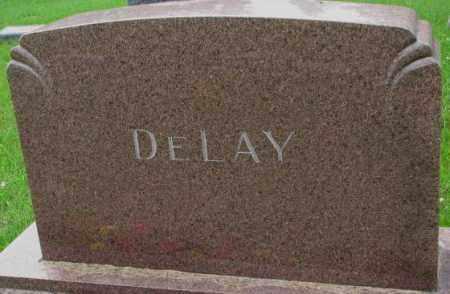 DELAY, FAMILY PLOT MARKER - Lincoln County, South Dakota   FAMILY PLOT MARKER DELAY - South Dakota Gravestone Photos