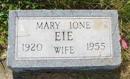 EIE, MARY IONE - Lincoln County, South Dakota   MARY IONE EIE - South Dakota Gravestone Photos