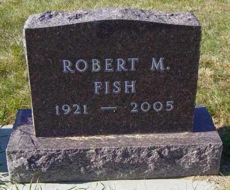 FISH, ROBERT M - Lincoln County, South Dakota | ROBERT M FISH - South Dakota Gravestone Photos