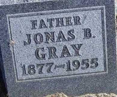 GRAY, JONAS B - Lincoln County, South Dakota | JONAS B GRAY - South Dakota Gravestone Photos