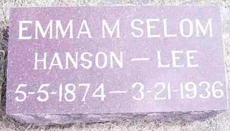 SELOM HANSON-LEE, EMMA M - Lincoln County, South Dakota | EMMA M SELOM HANSON-LEE - South Dakota Gravestone Photos