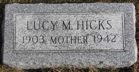 HICKS, LUCY M. - Lincoln County, South Dakota | LUCY M. HICKS - South Dakota Gravestone Photos