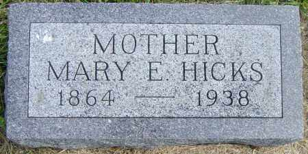HICKS, MARY E - Lincoln County, South Dakota | MARY E HICKS - South Dakota Gravestone Photos