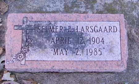 LARSGAARD, SELMER B. - Lincoln County, South Dakota | SELMER B. LARSGAARD - South Dakota Gravestone Photos