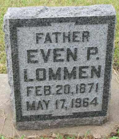 LOMMEN, EVEN P. - Lincoln County, South Dakota | EVEN P. LOMMEN - South Dakota Gravestone Photos
