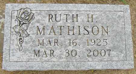 NELSON MATHISON, RUTH H - Lincoln County, South Dakota | RUTH H NELSON MATHISON - South Dakota Gravestone Photos