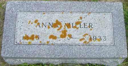 MILLER, ANNA - Lincoln County, South Dakota | ANNA MILLER - South Dakota Gravestone Photos