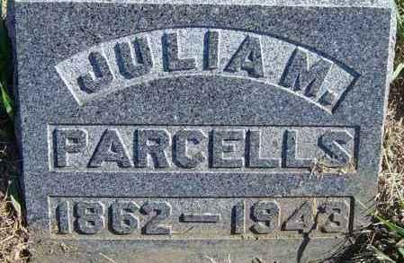 PARCELLS, JULIA M - Lincoln County, South Dakota   JULIA M PARCELLS - South Dakota Gravestone Photos