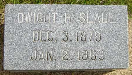 SLADE, DWIGHT H - Lincoln County, South Dakota | DWIGHT H SLADE - South Dakota Gravestone Photos