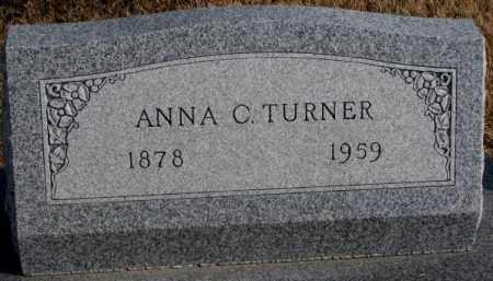 TURNER, ANNA C. - Lincoln County, South Dakota | ANNA C. TURNER - South Dakota Gravestone Photos