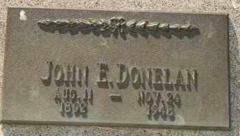 DONELAN, JOHN E - Lyman County, South Dakota | JOHN E DONELAN - South Dakota Gravestone Photos