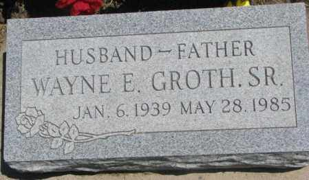 GROTH, WAYNE E. SR. - Lyman County, South Dakota | WAYNE E. SR. GROTH - South Dakota Gravestone Photos