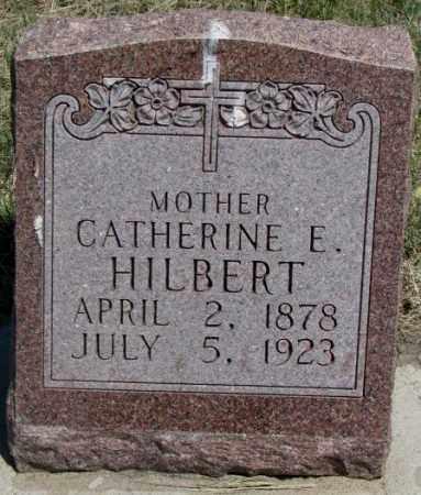 HILBERT, CATHERINE E. - Lyman County, South Dakota   CATHERINE E. HILBERT - South Dakota Gravestone Photos