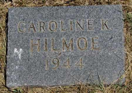 HILMOE, CAROLINE K. - Lyman County, South Dakota | CAROLINE K. HILMOE - South Dakota Gravestone Photos