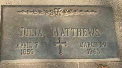 MATTHEWS, JULIA - Lyman County, South Dakota | JULIA MATTHEWS - South Dakota Gravestone Photos