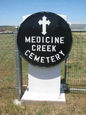 **MEDICINE CREEK, SIGN & NOTES - Lyman County, South Dakota | SIGN & NOTES **MEDICINE CREEK - South Dakota Gravestone Photos
