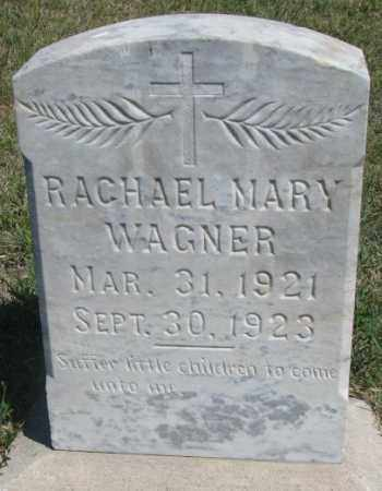 WAGNER, RACHAEL MARY - Lyman County, South Dakota | RACHAEL MARY WAGNER - South Dakota Gravestone Photos