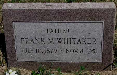 WHITAKER, FRANK M. - Lyman County, South Dakota | FRANK M. WHITAKER - South Dakota Gravestone Photos
