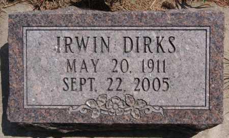 DIRKS, IRWIN - McCook County, South Dakota | IRWIN DIRKS - South Dakota Gravestone Photos