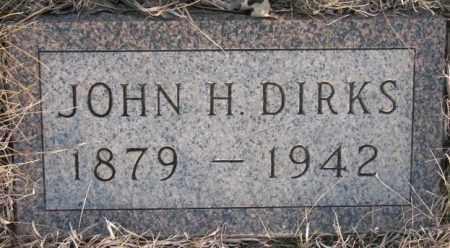 DIRKS, JOHN H. - McCook County, South Dakota | JOHN H. DIRKS - South Dakota Gravestone Photos